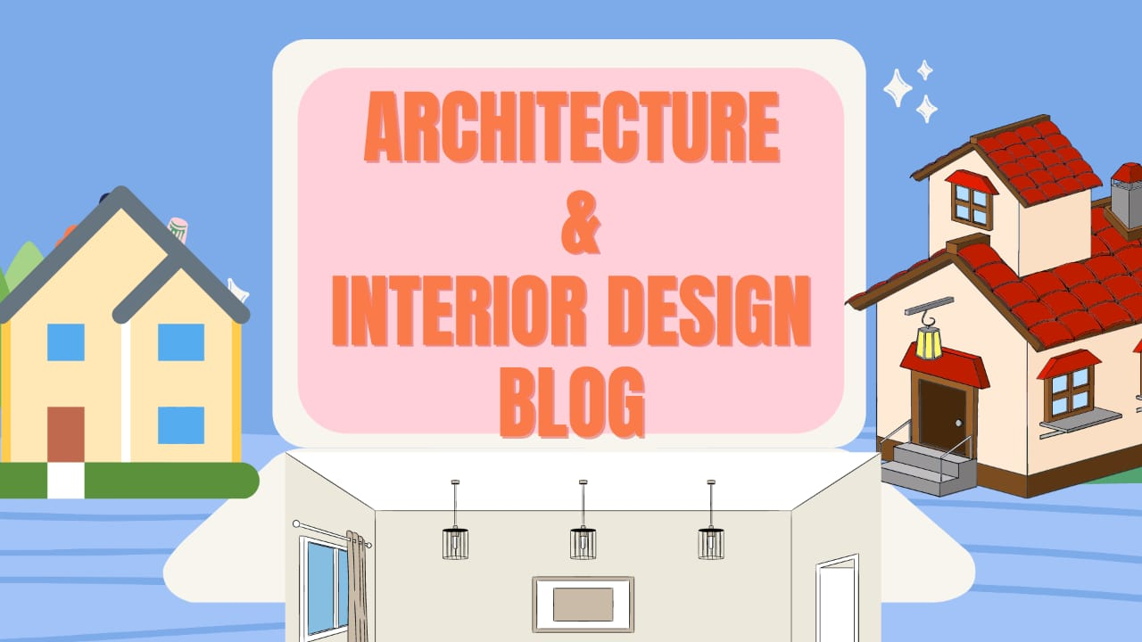 Architecture or interior Design Blog Website one of our blog topics in hindi ( ब्लॉग विषय )